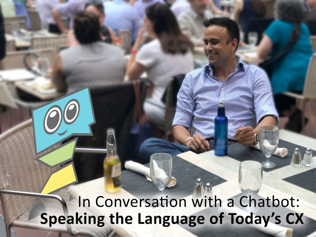 In conversation with a chatbot - speaking the language of today's CX